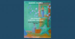 Puntos de Venta: «Psicoterapia Corporal Vincular: Género y Relaciones Terapéuticas y Educativas»